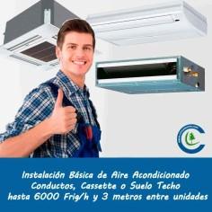Instalación Básica Aire Acondicionado Comercial hasta 6000 frig/h y 3 metros