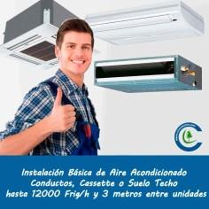 Instalación Básica Aire Acondicionado Comercial hasta 12000 frig/h y 3 metros